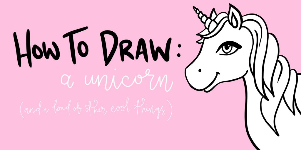 How to Draw: A Unicorn
